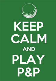 Keep Calm Play P&P